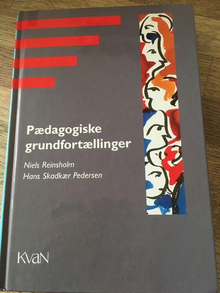 Pædagogiske grundfortællinger, Niels Reinsholm - Hans