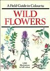 a Field Guide in Colour to Wild Flowers by Dietmar Aichele. 9780706404746