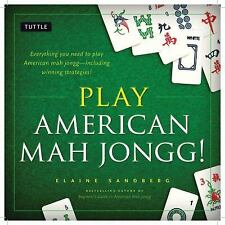 Play American Mah Jongg! : Everything You Need to Play American Mah Jongg -...