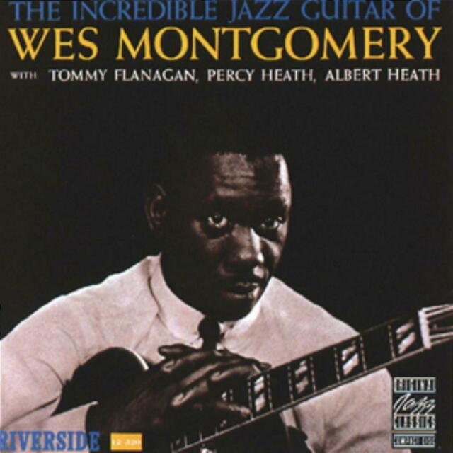 Wes Montgomery - Incredible Jazz Guitar of Wes Montgomery
