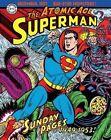 Superman The Atomic Age Sundays Volume 1 (1949-1953) by Alvin Schwartz (Hardback, 2015)