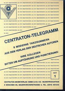 CENTRATON-TELEGRAMM-8-moderne-Tanznummern-Heft-1