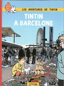 PASTICHE-Tintin-a-Barcelone-Album-cartonne-44-pages-N-amp-B-HORS-COMMERCE