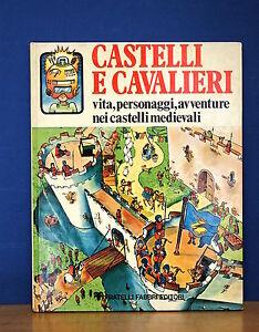 castelli e cavalieri  Dettagli su Castelli e Cavalieri di Judy Hindley 1^ ed. Fabbri 1977