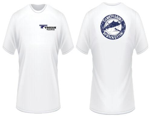 Trojan Yachts Gone Fishing T-Shirt