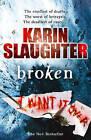 Broken by Karin Slaughter (Paperback, 2011)