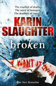 """AS NEW"" Slaughter, Karin, Broken (The Will Trent Series), Paperback Book"