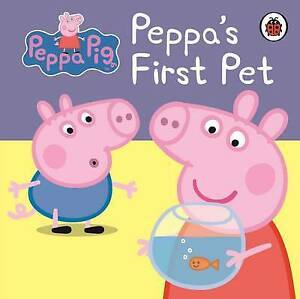 Peppa-Pig-Peppa-039-s-First-Pet-My-First-Storybook-by-Penguin-Books-Ltd-Board