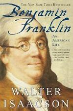 Benjamin Franklin: An American Life by Walter Isaacson