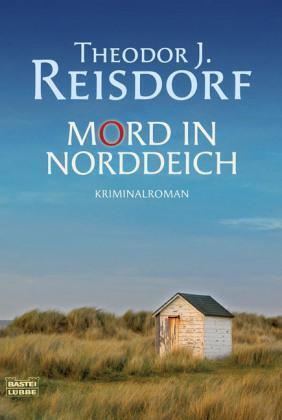 Mord in Norddeich von Theodor J. Reisdorf (2009, Taschenbuch)