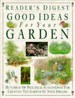 Good Ideas for Your Garden by Reader's Digest (Hardback, 1995)