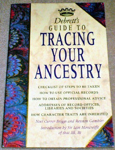 1 of 1 - Debrett's Guide to Tracing Your Ancestry (Debrett's guides) By Noel Currer-Brig
