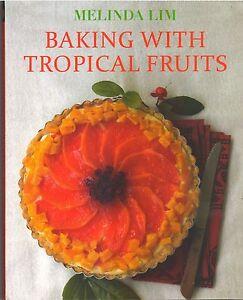 Baking-with-Tropical-Fruits-Melinda-Lim