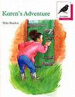 Oxford Reading Tree: Stage 10: Jackdaws Anthologies: Karen's Adventure: Karen's Adventures by Mike Poulton (Paperback, 1988)