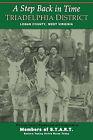 A Step Back in Time; Triadelphia District, Logan County, WV by Woodland Press, LLC (Paperback / softback, 2011)