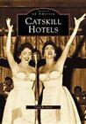 Catskill Hotels by Irwin Richman (Paperback / softback, 2003)
