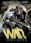 The War Machine by Dave Gibbons, Will Simpson (Paperback, 2013)