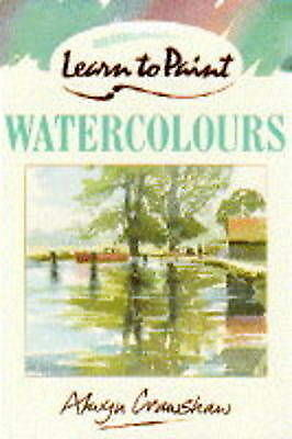 """""""AS NEW"""" Learn to Paint Watercolours (Collins Learn to Paint), Crawshaw, Alwyn,"""