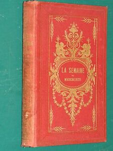 La-semaine-de-Marguerite-Mme-CHEVAMIER-DESORMEAUX-ed-1882