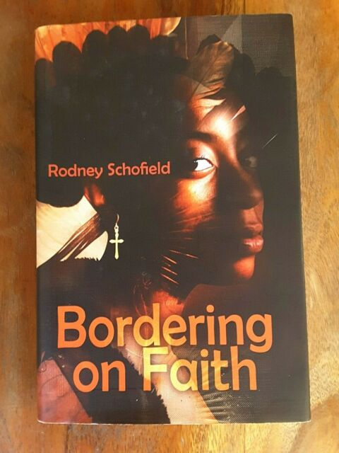 Bordering on Faith Hardcover Signed First Edition by Fr R Schofield Spirituality