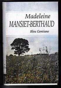 Bleu-Gentiane-Madeleine-Mansiet-Berthaud