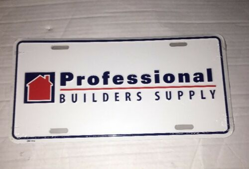 Professional Builders Supply Full Size Metal License Plate SEALED  Man Cave