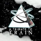 A Tribute to Train by Various Artists (CD, Jan-2004, Big Eye Music)