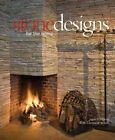 Stone Designs for the Home by John T. Morris, Candace Walsh (Hardback, 2008)