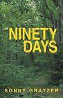 Ninety Days by Sonny Gratzer (Paperback / softback, 2013)