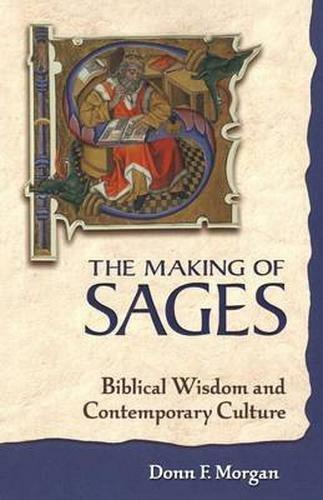 1 of 1 - The Making of Sages: Biblical Wisdom and Contemporary Culture-ExLibrary