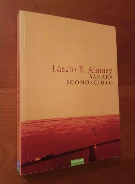 SAHARA SCONOSCIUTO - László E. Almásý