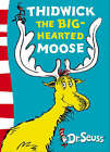 Dr. Seuss - Yellow Back Book: Thidwick the Big-Hearted Moose: Yellow Back Book by Dr. Seuss (Paperback, 2004)