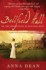 Bellfield Hall by Anna Dean 2010 1st U.S. Edition HC DJ *SUPER CLEAN*