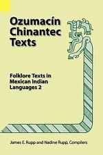 Language Data, Amerindian: Ozumacin Chinantec Texts Vol. 2 : Folklore Texts...
