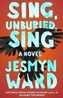 "s l140 Book Review. ""Sing, Unburied, Sing,"" by Jesmyn Ward. Scribner, 2017."