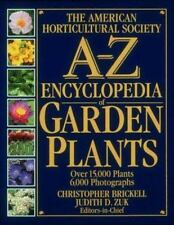 The American Horticultural Society A-Z Encyclopedia of Garden Plants by Brickel