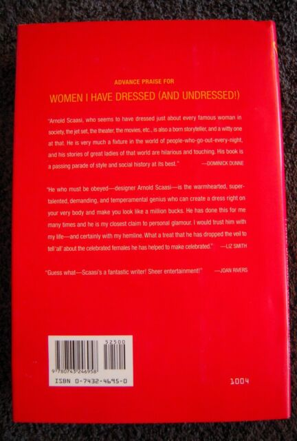 Women I Have Dressed And Undressed By Arnold Scaasi 2004