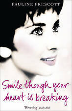 Smile Though Your Heart Is Breaking, Pauline Prescott, New Book