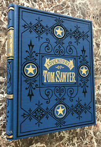 The Adventures of Tom Sawyer, Facsimile of 1884 First Edition ~ Mark Twain