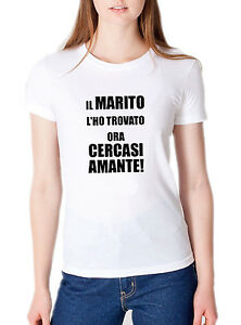 T shirt addio al nubilato maglietta donna cercasi amante for Cercasi armadio in regalo