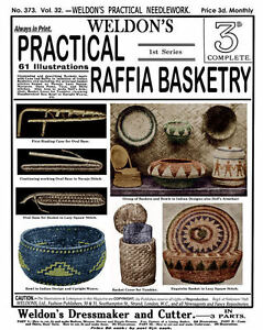 Weldon-039-s-2D-373-c-1916-Instruction-Book-How-to-Make-Raffia-Indian-Style-Baskets