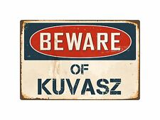 Beware Of Kuvasz 8� x 12� Vintage Aluminum Retro Metal Sign Vs244