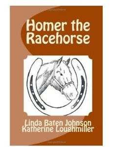 NEW-Book-Children-039-s-Story-HOMER-THE-RACEHORSE-Therapy-Horse-Hippotherapy