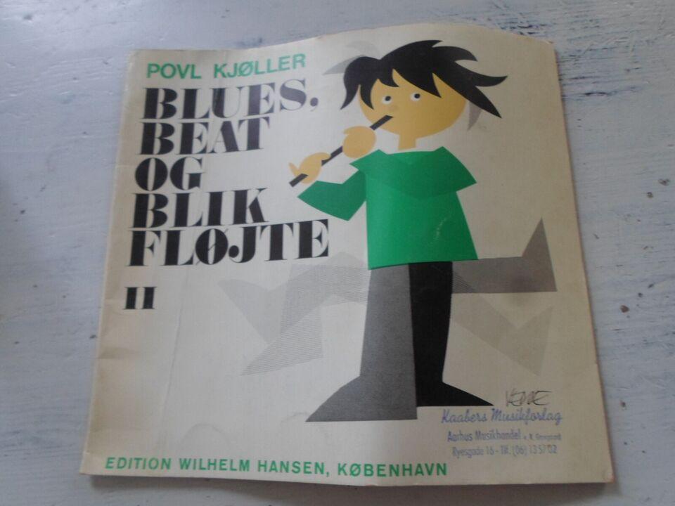 Povl Kjøller, Blues beat og blik fløjte II