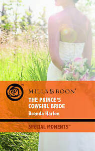 Details about The Prince's Cowgirl Bride (Mills & Boon Special Moments),  Harlen, Brenda, Very