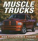 Muscle Trucks: High-Performance Pickups by Mike Mueller (Paperback / softback, 2007)