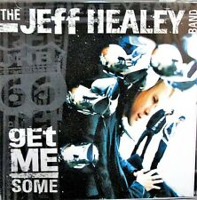 Get Me Some by Jeff Healey/The Jeff Healey Band NEW! CD, Rock Blues