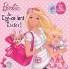 An Egg-Cellent Easter! by Rebecca Frazer (Hardback, 2012)