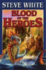 Blood of the Heroes by Steve White (Paperback, 2002)