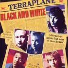 Black and White 5013929914223 by Terraplane CD
